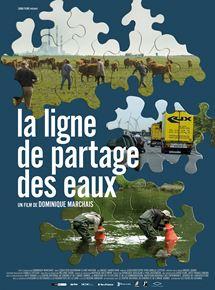 La ligne de partage des eaux, de Dominique Marchais