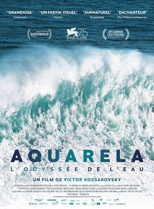 Aquarela. L'odyssée de l'eau