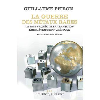 La guerre des métaux rares de Guillaume Pitron