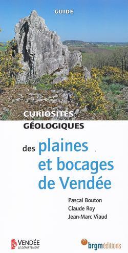 Curiosités géologiques des plaines et bocages de Vendée
